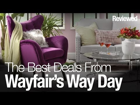 It's Way Day - here's the best deals at Wayfair right now