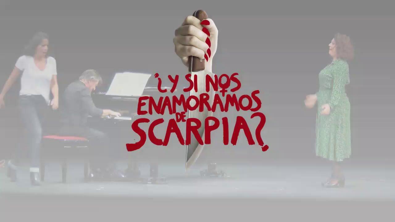 ¿Y si nos enamoramos de Scarpia?