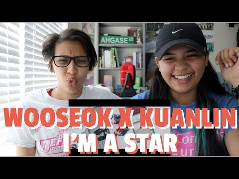 WOOSEOK X KUANLIN 'I'M A STAR(별짓)' REACTION!!!