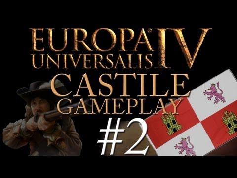 Europa Universalis IV - Castille - Part 2 - Reconquista, for Fun and Profit!