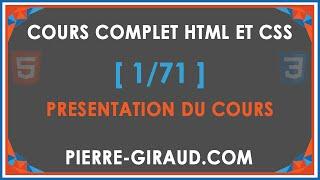 COURS COMPLET HTML ET CSS [1/71] - Présentation du cours