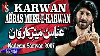 Nadeem Sarwar | Abbas Meer e Karwaan | 2007