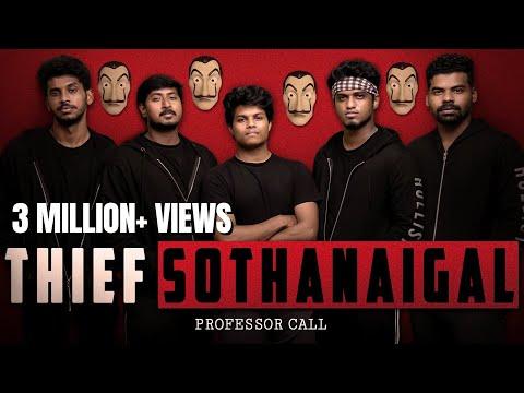 Thief Sothanaigal |