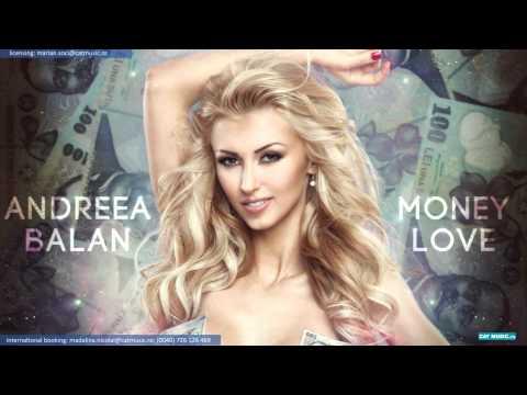 Andreea Balan - Money love (Official Single)