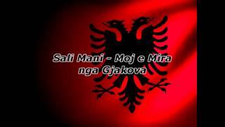 Sali Mani - Moj e Mira nga Gjakova