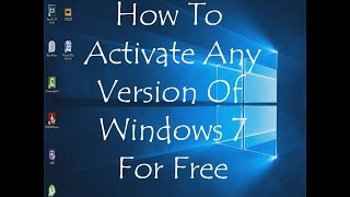 How To Activate Windows 7 For Free (2016)