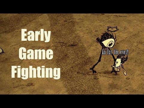 DST Tips: Early Game Fighting
