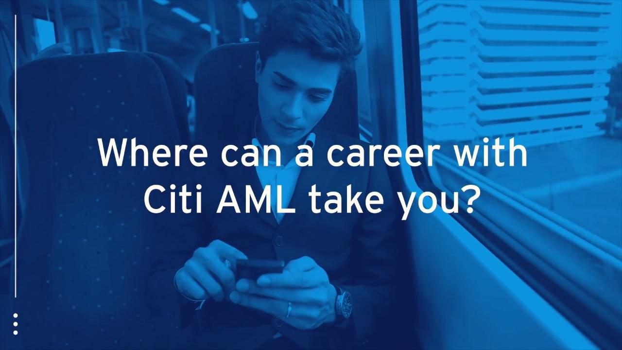 Working at Citi: Anti-Money Laundering