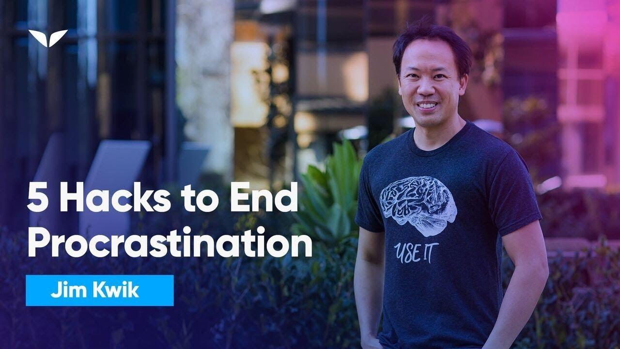 5 Mind Hacks To End Procrastination Forever | Jim Kwik