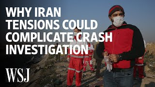 How Middle East Tensions Could Complicate Iran Crash Investigation | WSJ