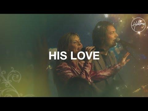 His Love - Hillsong Worship