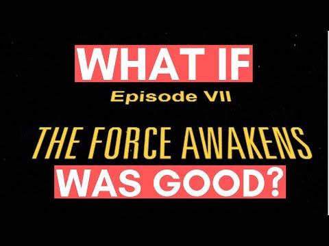 Download WHAT IF STAR WARS EPISODE VII WERE GOOD?
