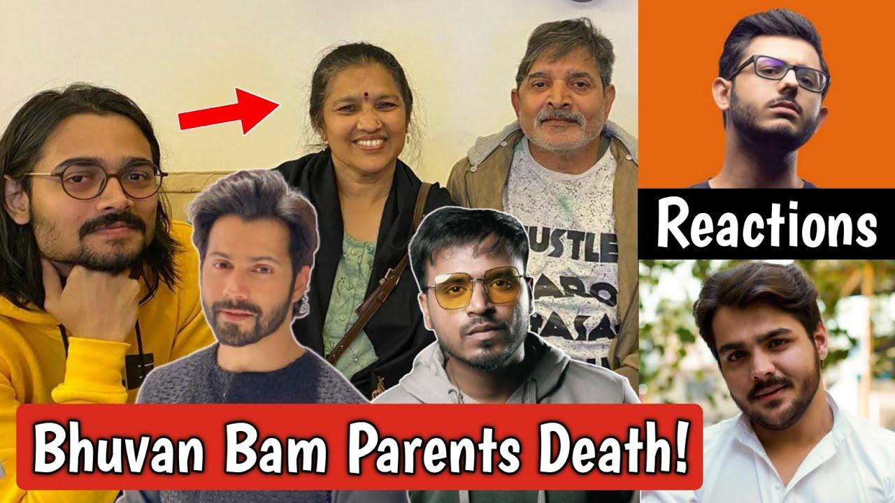 Bhuvan Bam Parents Death | Carryminati, Ashish Chanchlani, Varun Dhawan, Amit Bhadana