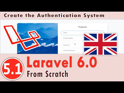 5.01 - Laravel 6.0 Course - Create The Authentication System