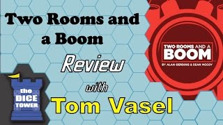 Two Rooms and a Boom Review - with Tom Vasel