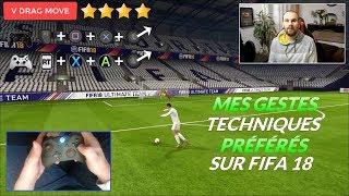 FIFA 18 - TOP 5 DE MES GESTES TECHNIQUES PRÉFÉRÉS ! TUTO EL TORNADO EN BONUS !!