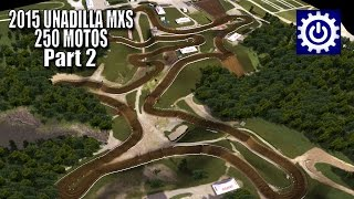 MX Simulator - 2015 Unadilla MXS - 250 Motos Part 2 thumbnail
