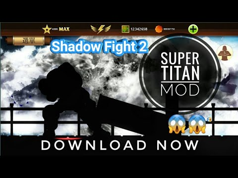 Shadow Fight 2 Super Titan Mod|God Mod|Hack Download 2019 Latest