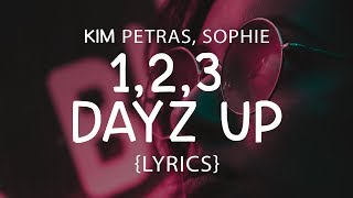 Kim Petras -1,2,3 dayz up (LYRICS) ft. SOPHIE
