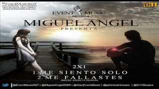 Miguel Angel - Me Siento Solo