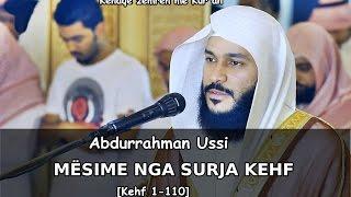 Abdurrahman El-Ussi - MËSIME NGA SURJA KEHF [Kehf 1-110] | سورة الكهف |
