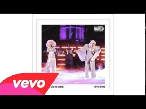 Lady Gaga ft. Christina Aguilera ~ Do What U Want
