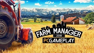 Farm Manager 2018 Gameplay (PC HD)