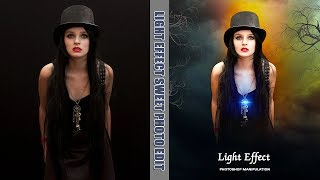 Photoshop Manipulation Tutorial - Light effect\sweet photos edit\How to Background Blur\Color Effect