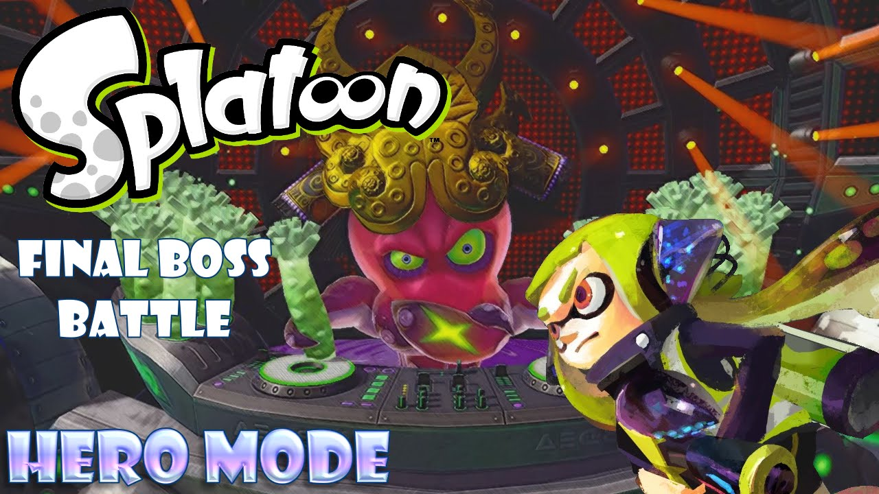 Splatoon - Hero Mode(Single Player): Final Boss Battle ...