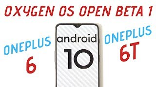 Official Oxygen OS Open Beta 1 Android 10 For Oneplus 6 & 6T