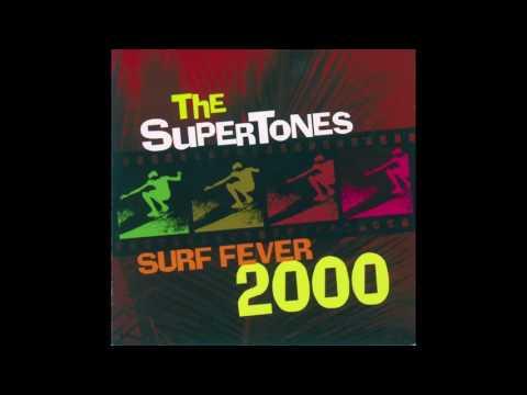 THE SUPERTONES SURF FEVER 2000 FULL ALBUM