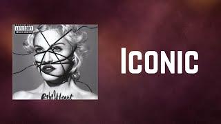 Madonna - Iconic (Lyrics)