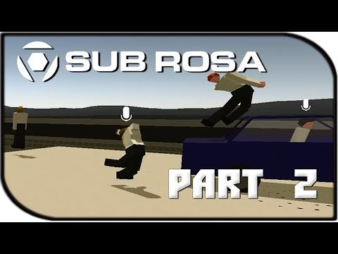 """sub-rosa-gameplay-part-2---""""drive-bys!"""""""