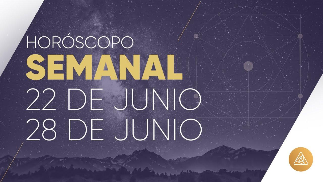 HOROSCOPO SEMANAL | 22 AL 28 DE JUNIO | ALFONSO LEÓN ARQUITECTO DE SUEÑOS
