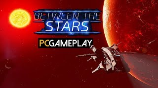 Between the Stars Gameplay (PC HD)