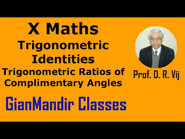 X Maths|- Trigonometric Identities | Trigonometric Ratios of Complimentary Angles by Preeti Ma'am