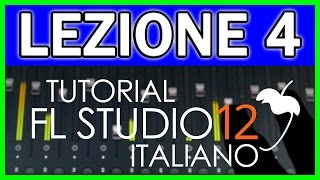 TUTORIAL FL STUDIO 12 | LEZIONE 4: PIANO ROLL - Prima Parte (ITALIANO)
