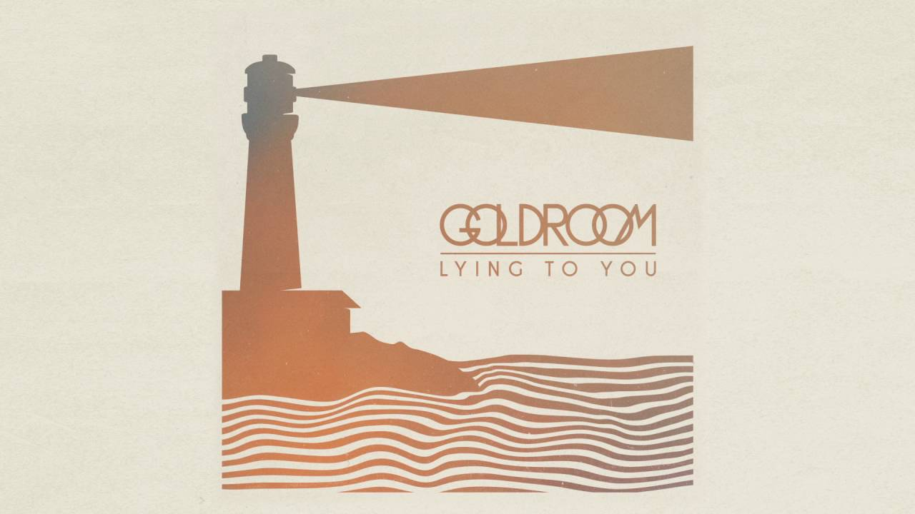 goldroom-lying-to-you-official-audio-goldroom
