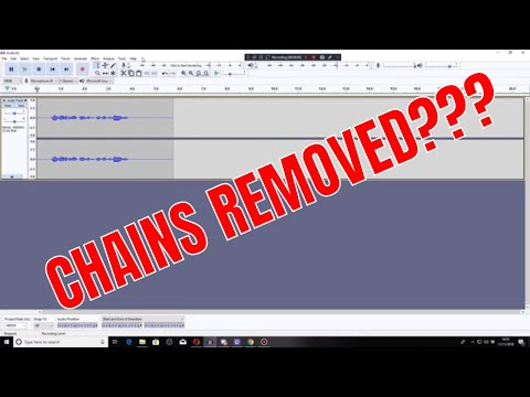 Audacity chains removed -  Lost my chains  - Audacity macro feature added