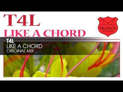 T4L - Like a Chord