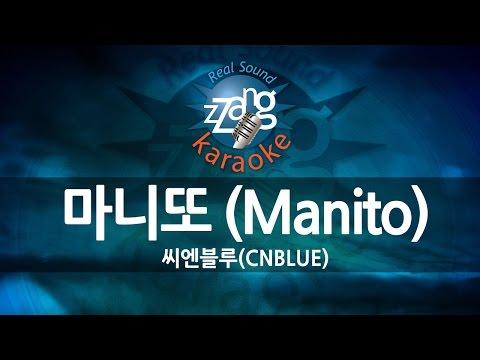 [짱가라오케/원키/노래방] 씨엔블루(CNBLUE)-마니또 (Manito) KPOP Karaoke [ZZang KARAOKE]