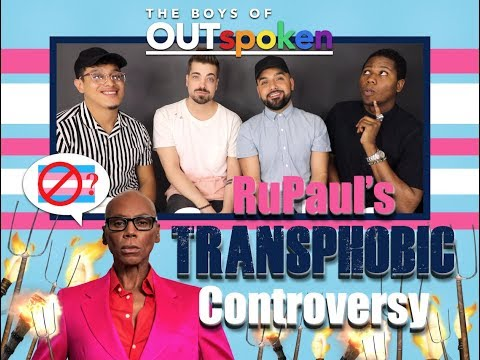 OUTspoken: RuPaul's TRANSPHOBIC Controversy