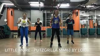 Little More | Putzgrilla | Warmup Dancehall | MM63 | Zumba®Fitness | By Lora