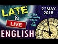 Learn English Late and Live - 2nd May 2018 - Royal baldness - school injuries - uses of 'spin''