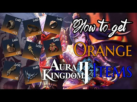 Aura Kingdom 2 Mobile - How To Get Orange Items EZ Alchemy Fishing Blacksmith