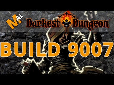 Build 9007 Changes! Darkest Dungeon Let's Play - Part 105