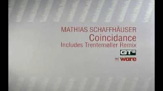 Mathias Schaffhäuser - Coincidance (Trentemoller Rmx)