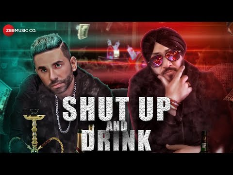 Shut Up And Drink - Official Music Video |...
