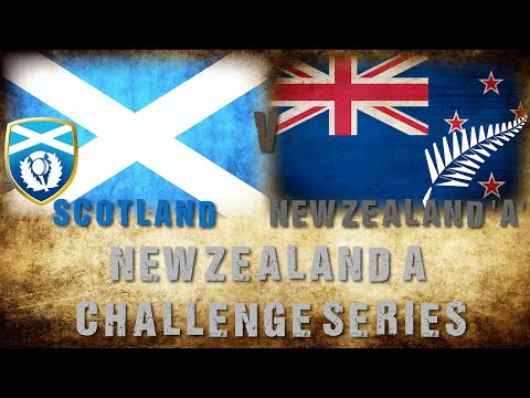 Scotland v New Zealand 'A' - Full match 3 replay