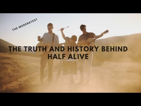 THE TRUTH AND HISTORY BEHIND HALF ALIVE
